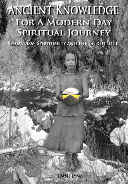 Ancient Knowledge for a Modern Day Spiritual Journey